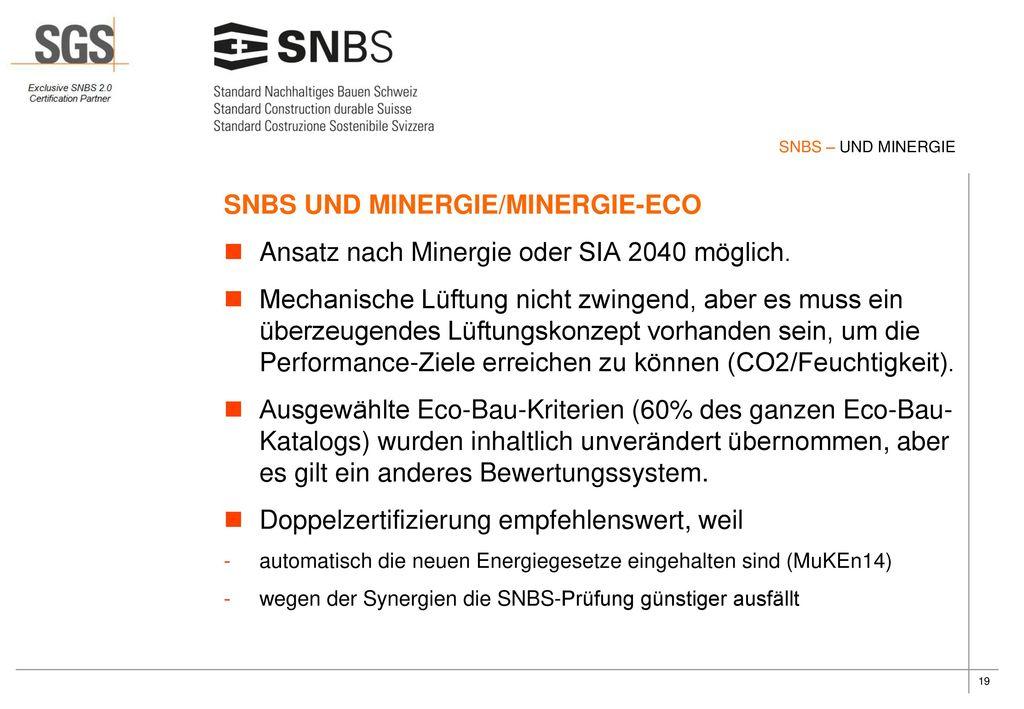 SNBS UND MINERGIE/MINERGIE-ECO