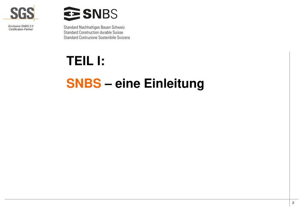 TEIL I: SNBS – eine Einleitung