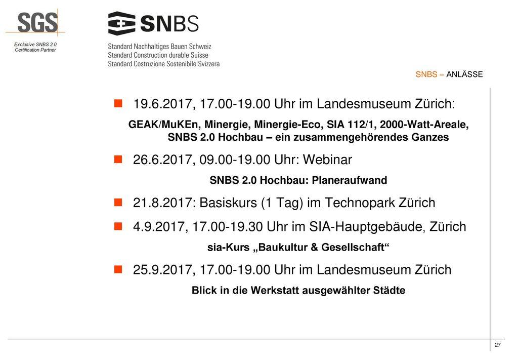 """SNBS 2.0 Hochbau: Planeraufwand sia-Kurs """"Baukultur & Gesellschaft"""