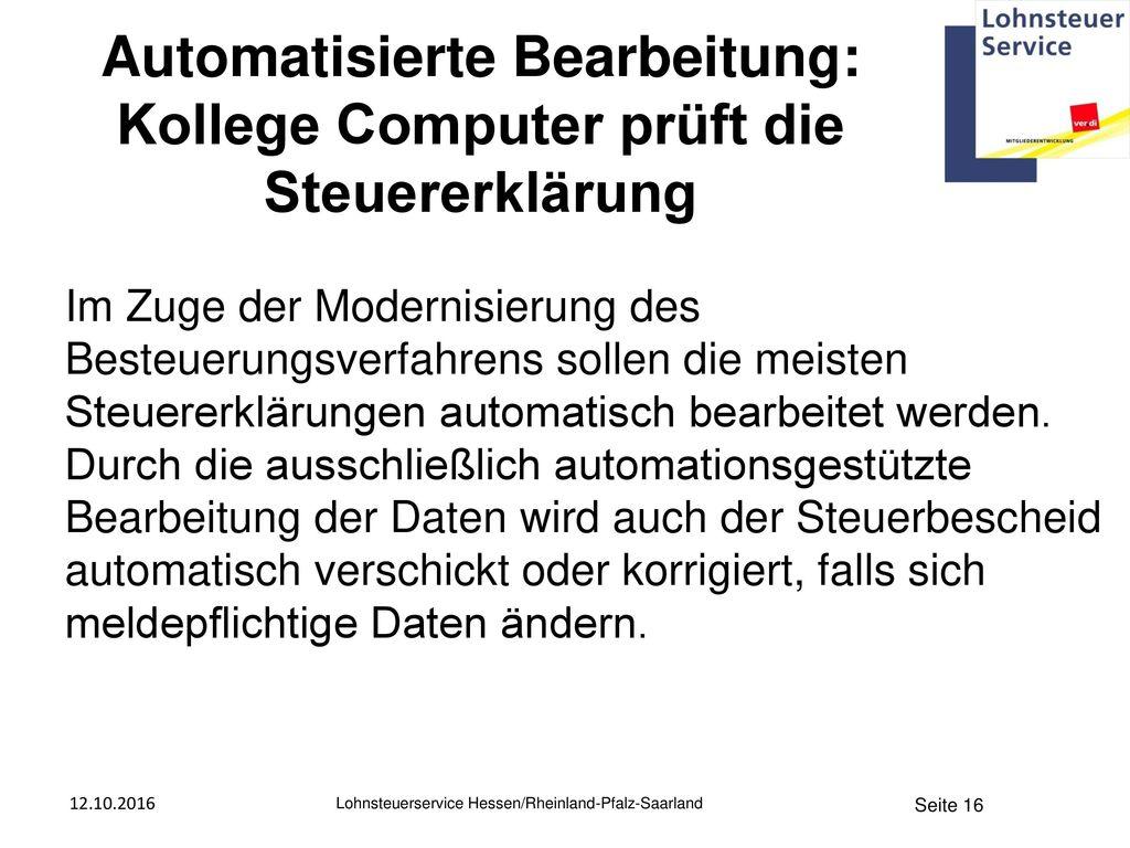Automatisierte Bearbeitung: Kollege Computer prüft die Steuererklärung
