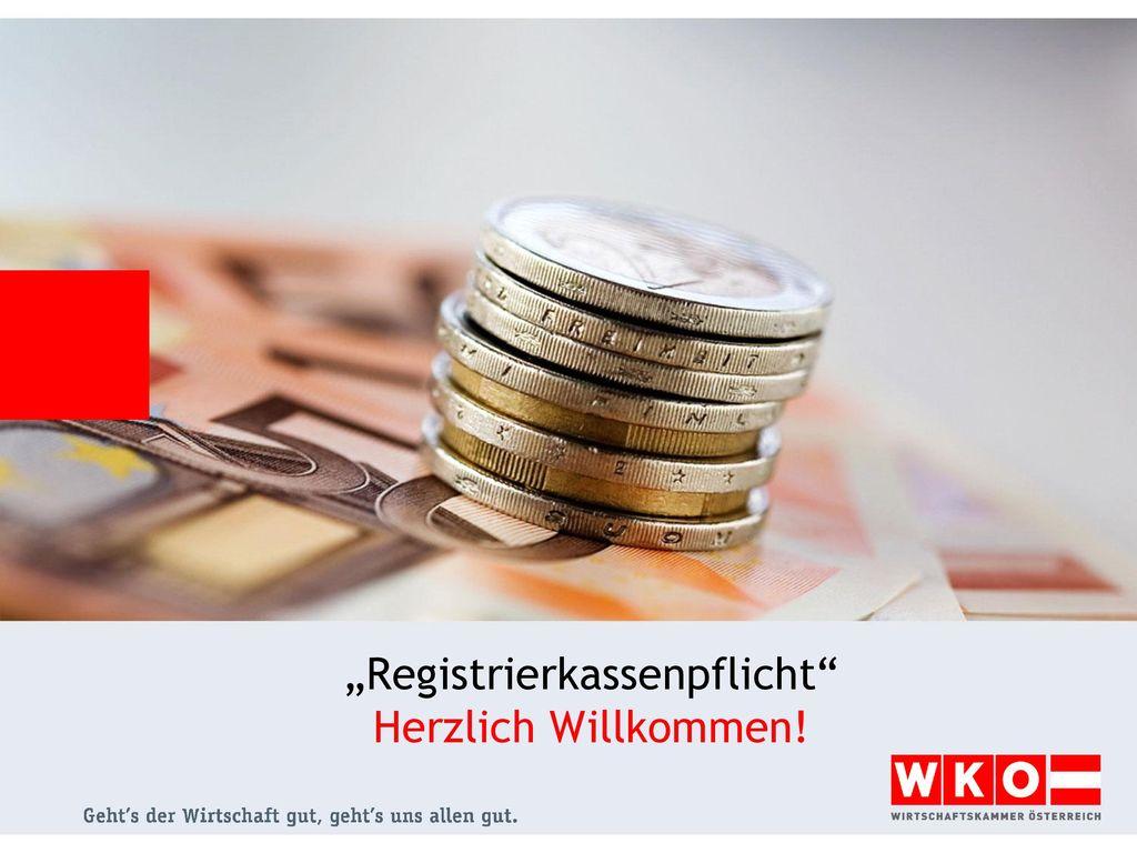 """""""Registrierkassenpflicht Herzlich Willkommen!"""