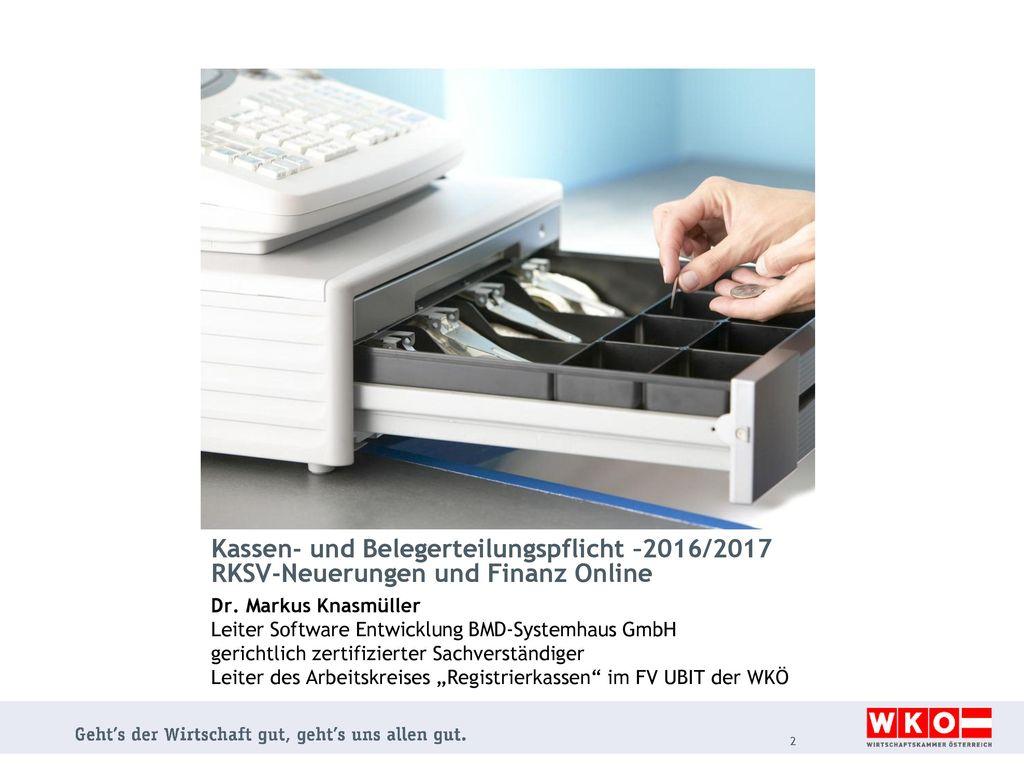 Kassen- und Belegerteilungspflicht –2016/2017 RKSV-Neuerungen und Finanz Online