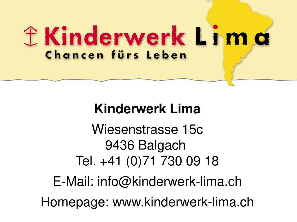 E-Mail: info@kinderwerk-lima.ch Homepage: www.kinderwerk-lima.ch