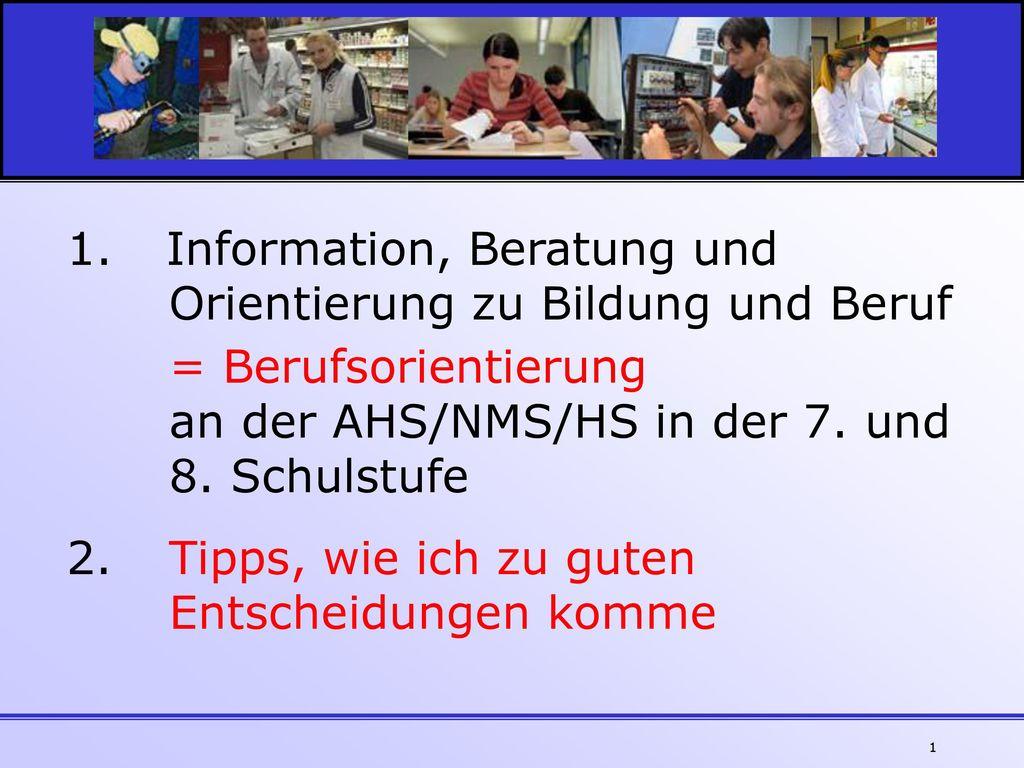 Information, Beratung und Orientierung zu Bildung und Beruf