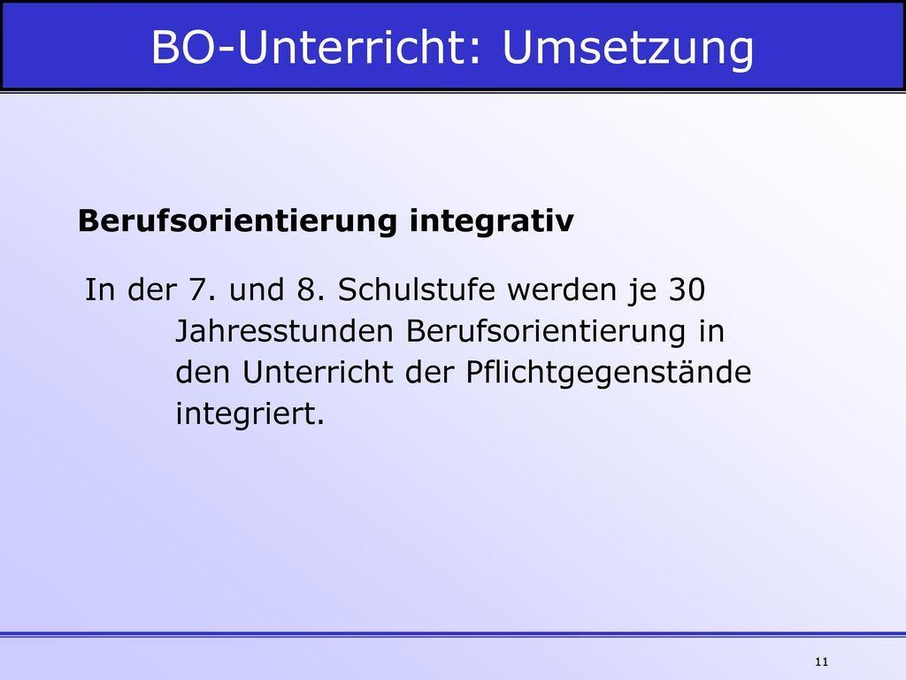 BO-Unterricht: Umsetzung