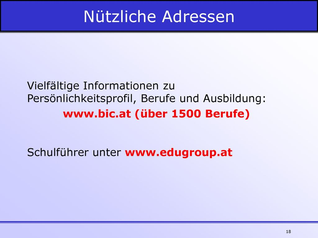 www.bic.at (über 1500 Berufe)