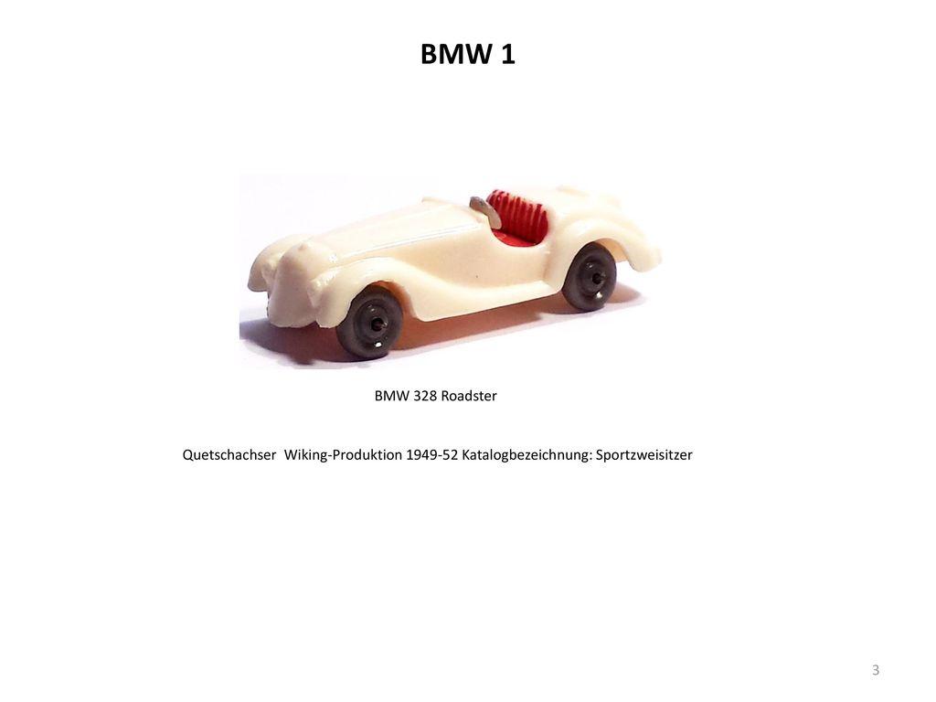 BMW 1 BMW 328 Roadster Quetschachser Wiking-Produktion 1949-52 Katalogbezeichnung: Sportzweisitzer