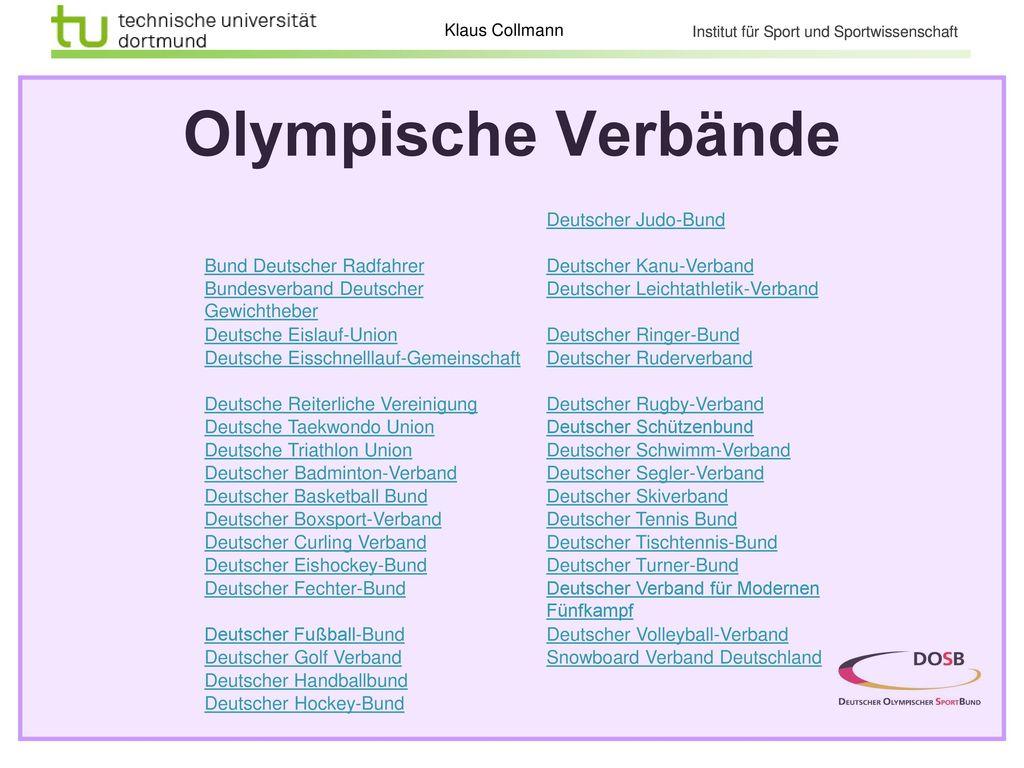 Zu den Mitgliedern im Deutschen Olympischen Sportbund gehören: