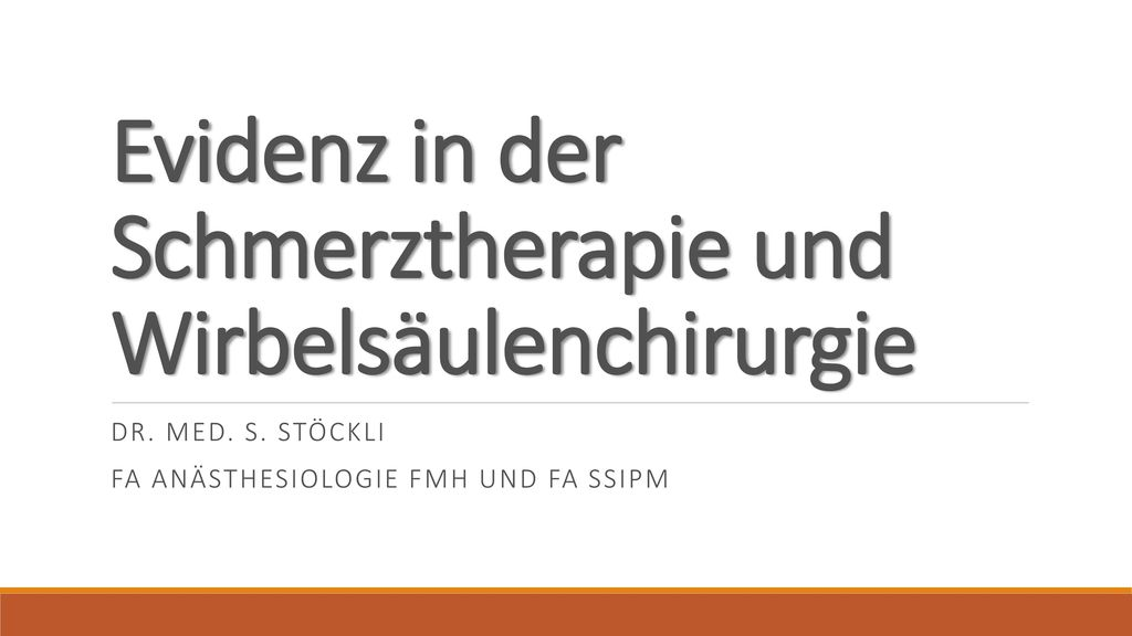 Evidenz in der Schmerztherapie und Wirbelsäulenchirurgie