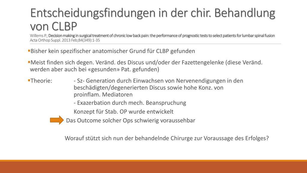 Entscheidungsfindungen in der chir. Behandlung von CLBP Willems P