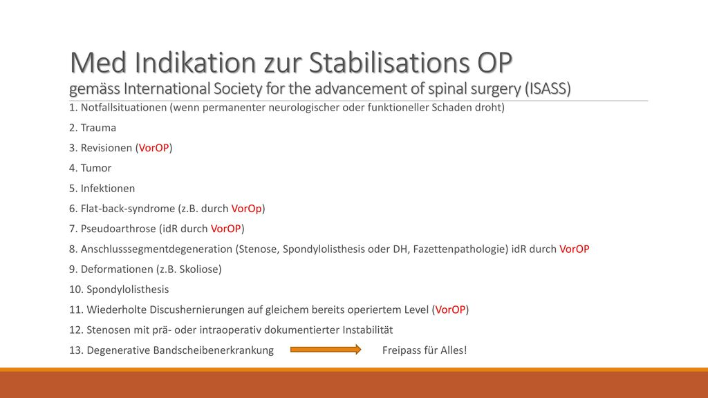 Med Indikation zur Stabilisations OP gemäss International Society for the advancement of spinal surgery (ISASS)