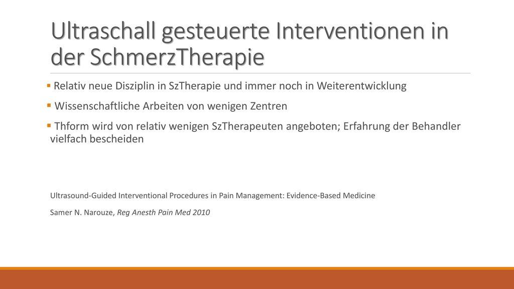 Ultraschall gesteuerte Interventionen in der SchmerzTherapie