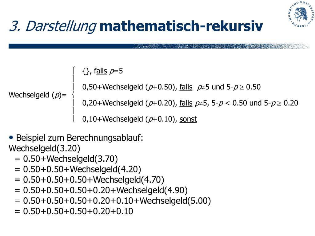 3. Darstellung mathematisch-rekursiv