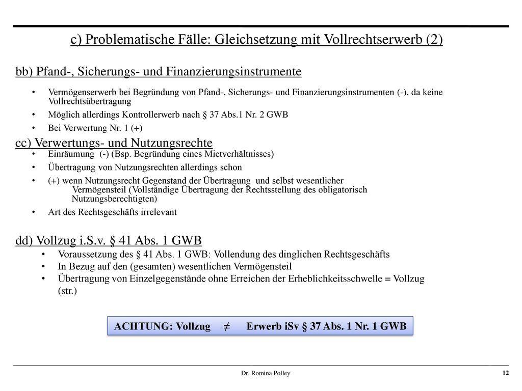 ACHTUNG: Vollzug ≠ Erwerb iSv § 37 Abs. 1 Nr. 1 GWB