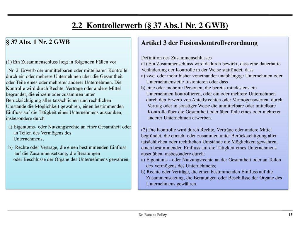 2.2 Kontrollerwerb (§ 37 Abs.1 Nr. 2 GWB)