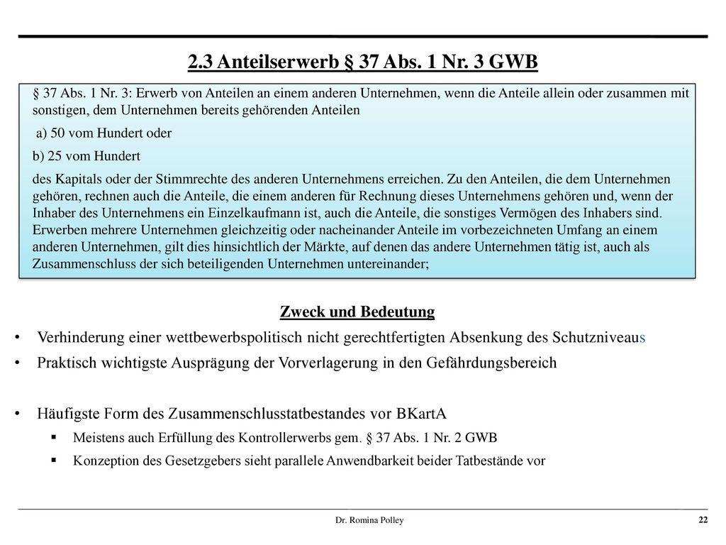 2.3 Anteilserwerb § 37 Abs. 1 Nr. 3 GWB