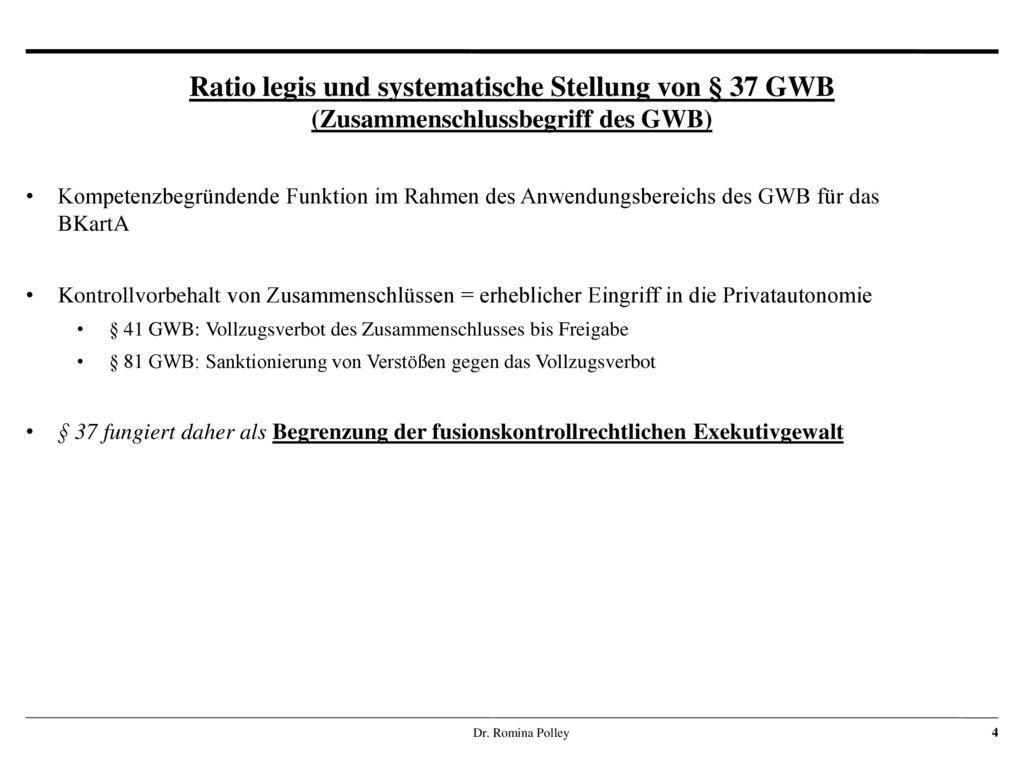 Ratio legis und systematische Stellung von § 37 GWB (Zusammenschlussbegriff des GWB)