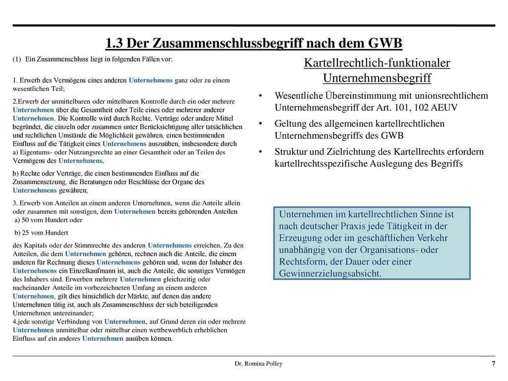 1.3 Der Zusammenschlussbegriff nach dem GWB