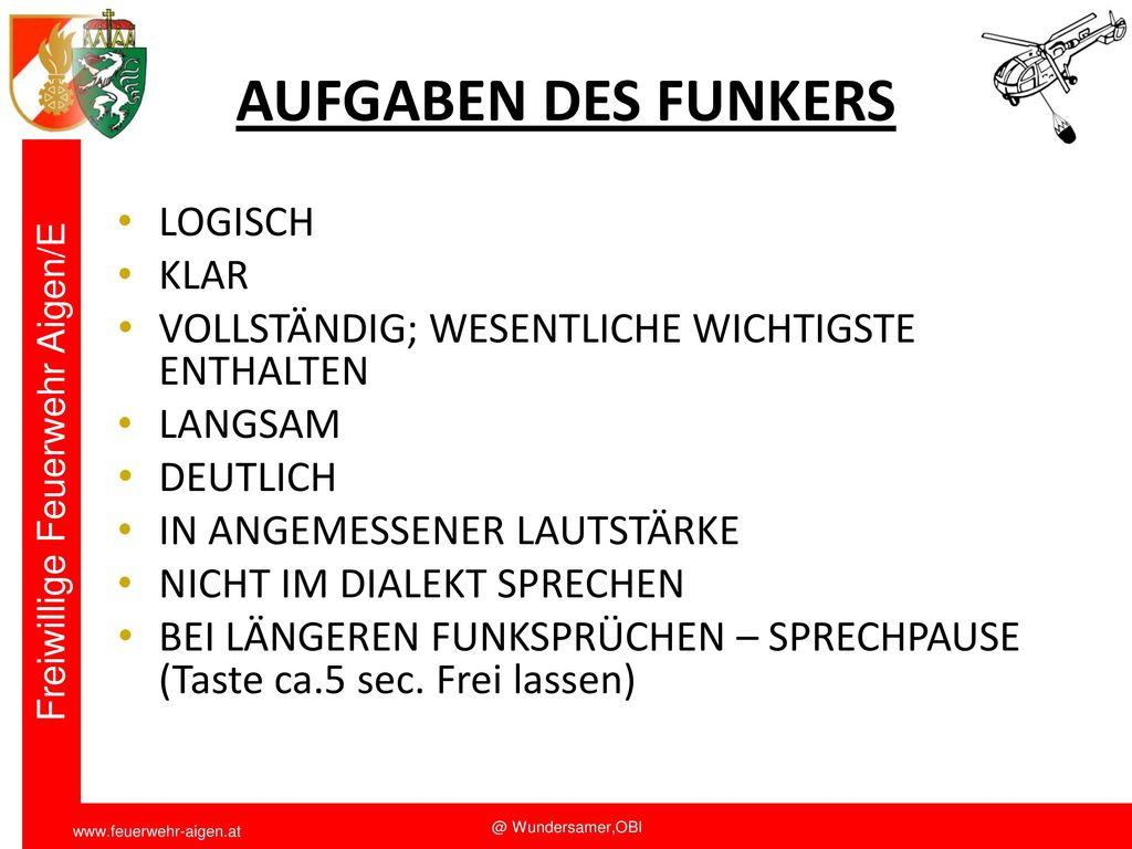 AUFGABEN DES FUNKERS LOGISCH KLAR