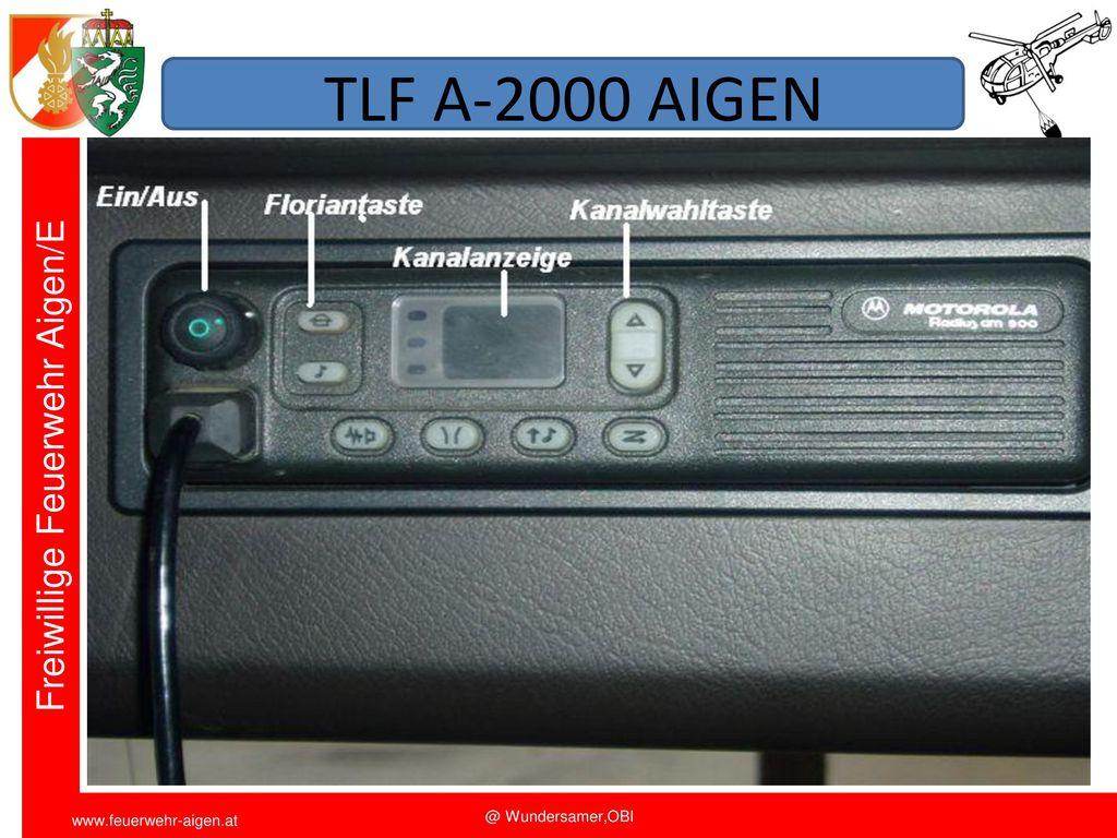 TLF A-2000 AIGEN Funkschulung 2011 FF Aigen/E. OBI Wundersamer