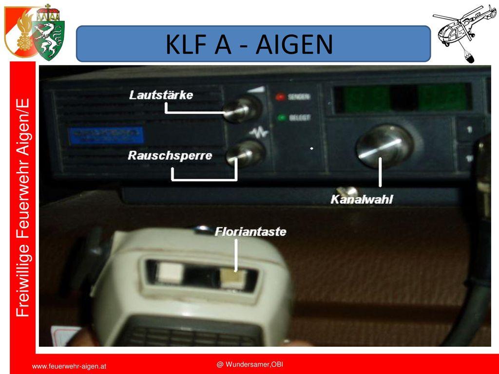 KLF A - AIGEN Funkschulung 2011 FF Aigen/E. OBI Wundersamer