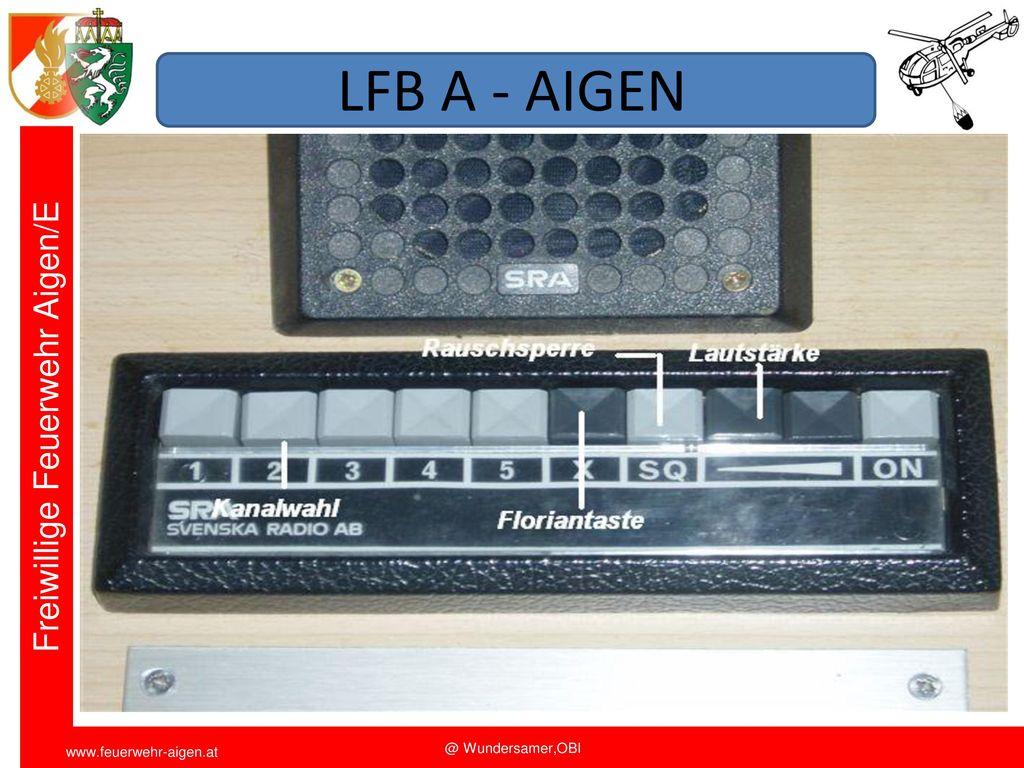 LFB A - AIGEN Funkschulung 2011 FF Aigen/E. OBI Wundersamer