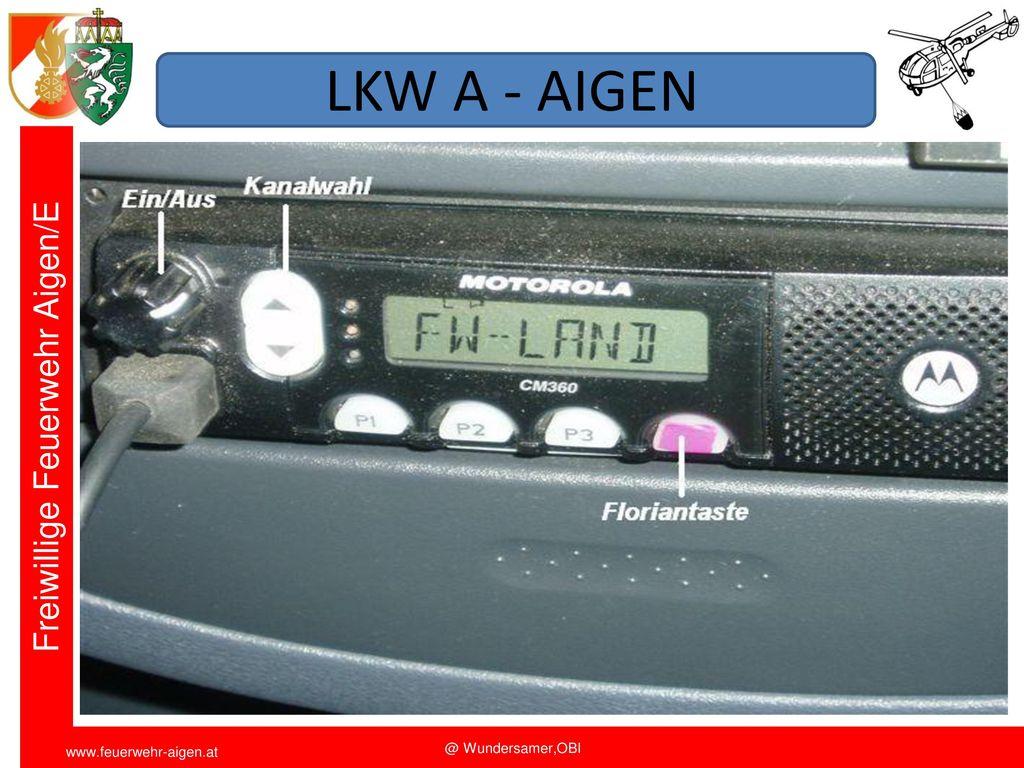 LKW A - AIGEN Funkschulung 2011 FF Aigen/E. OBI Wundersamer
