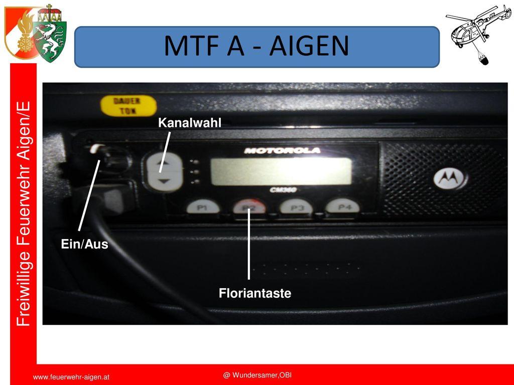 MTF A - AIGEN Kanalwahl Ein/Aus Floriantaste Funkschulung 2011