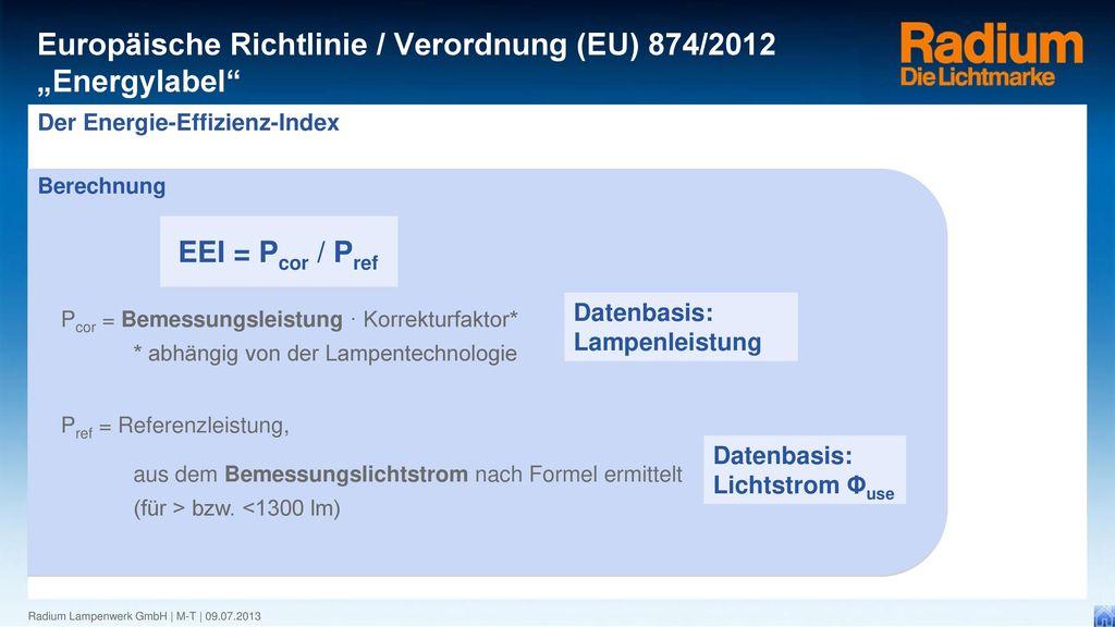 EEI = Pcor / Pref Datenbasis: Lampenleistung