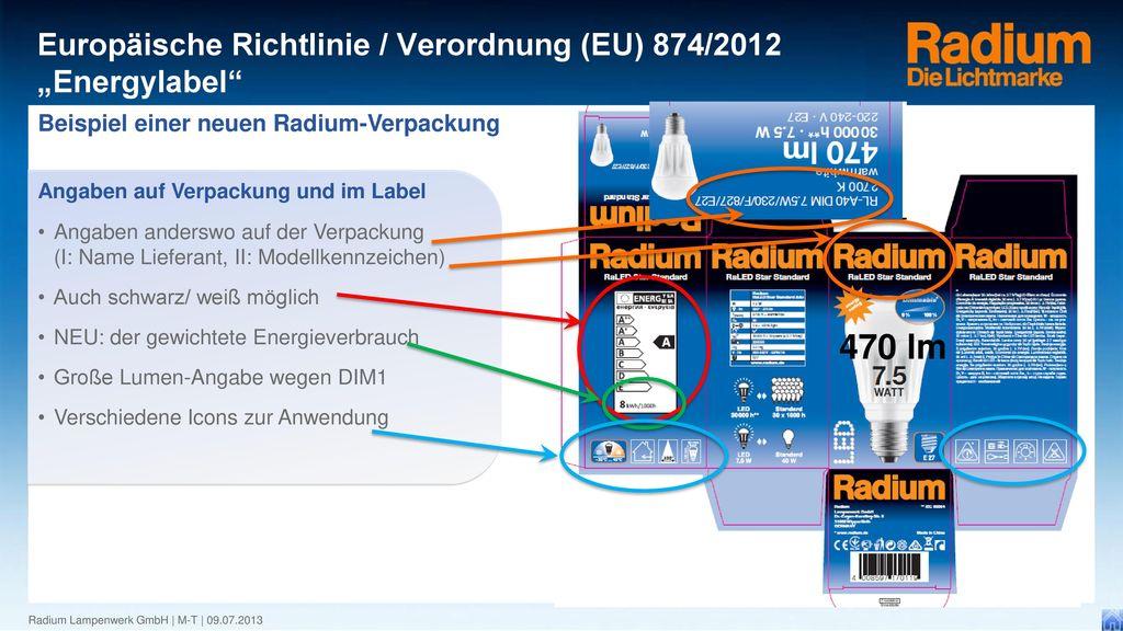 470 lm Beispiel einer neuen Radium-Verpackung