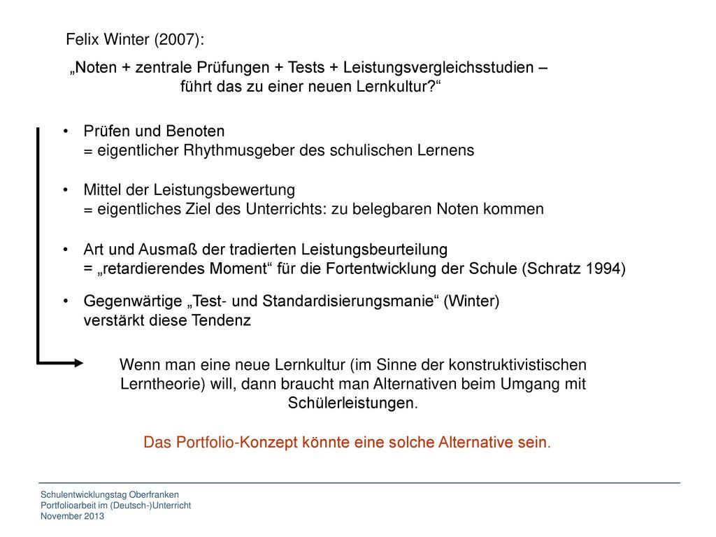 """Felix Winter (2007): """"Noten + zentrale Prüfungen + Tests + Leistungsvergleichsstudien – führt das zu einer neuen Lernkultur"""