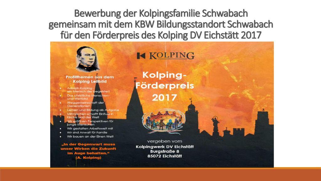Bewerbung der Kolpingsfamilie Schwabach gemeinsam mit dem KBW Bildungsstandort Schwabach für den Förderpreis des Kolping DV Eichstätt 2017