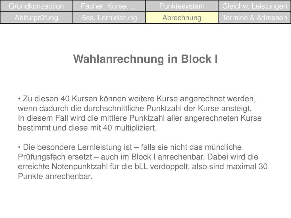 Wahlanrechnung in Block I