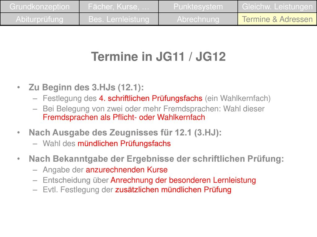 Termine in JG11 / JG12 Zu Beginn des 3.HJs (12.1):