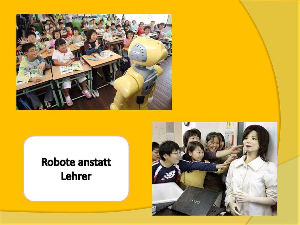 Robote anstatt Lehrer