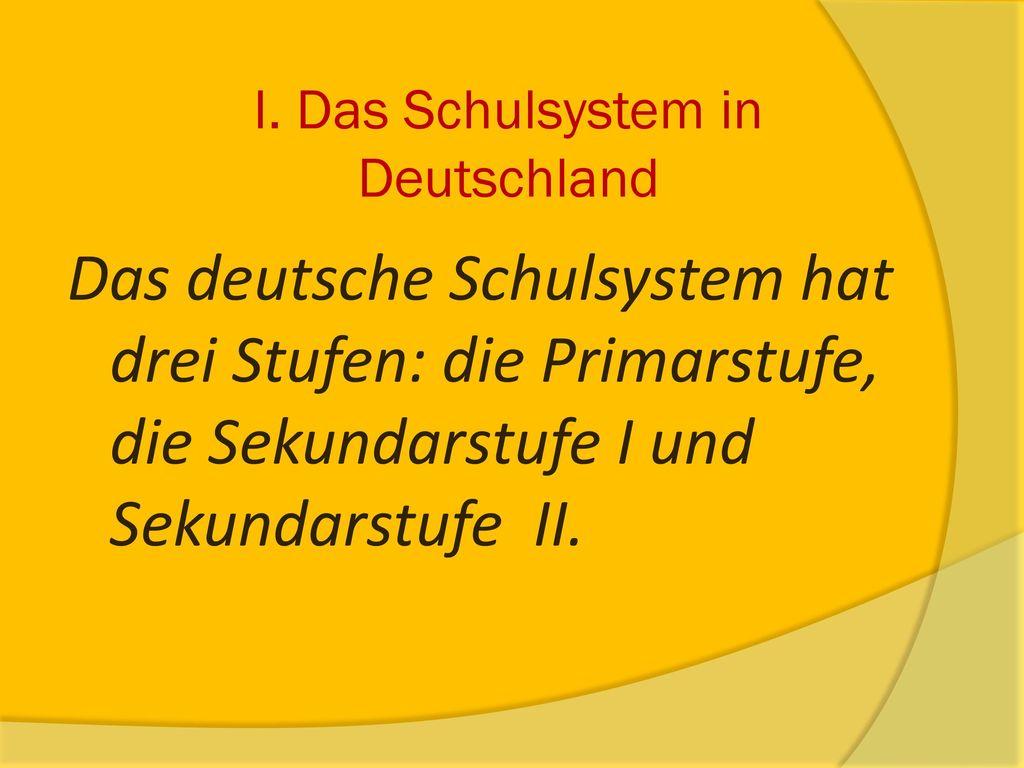 I. Das Schulsystem in Deutschland