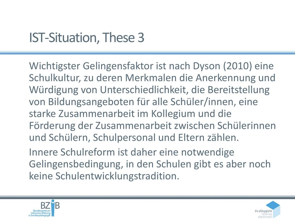 IST-Situation, These 3