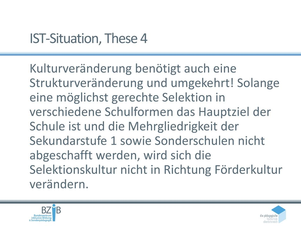 IST-Situation, These 4