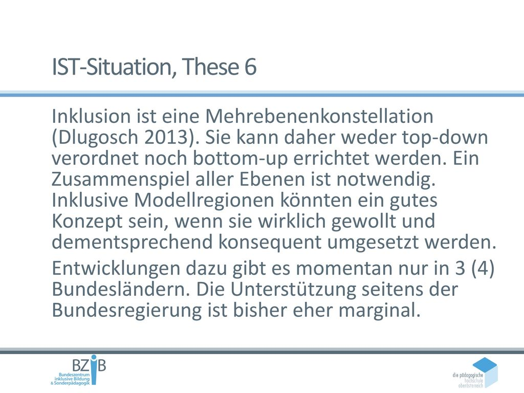 IST-Situation, These 6