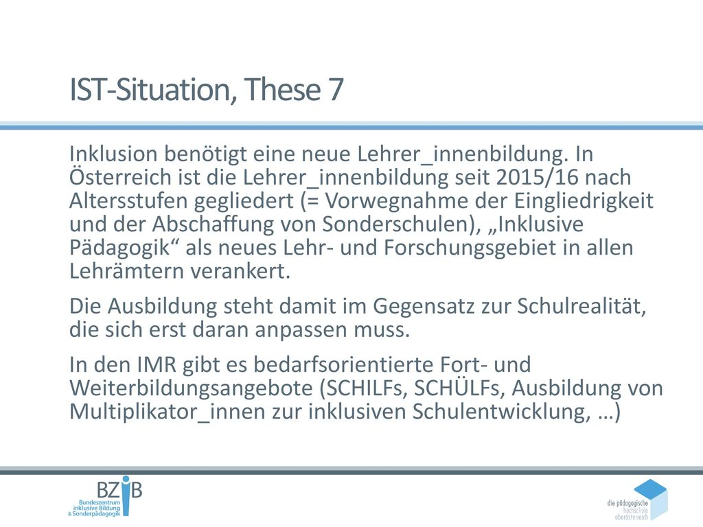 IST-Situation, These 7
