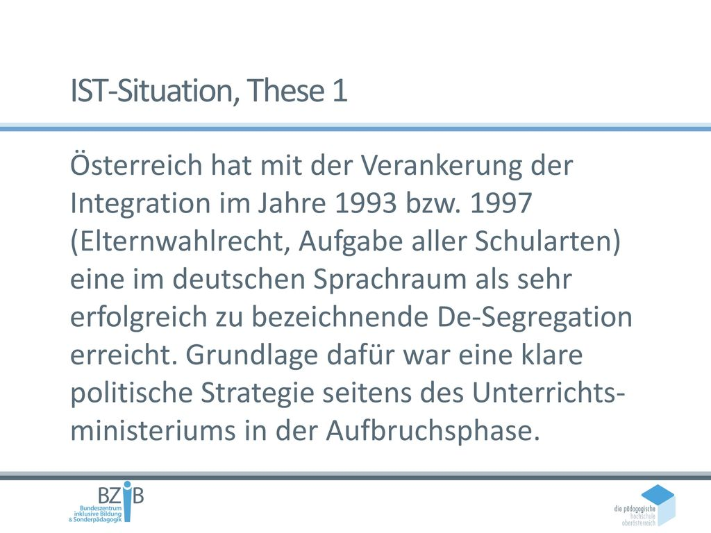 IST-Situation, These 1
