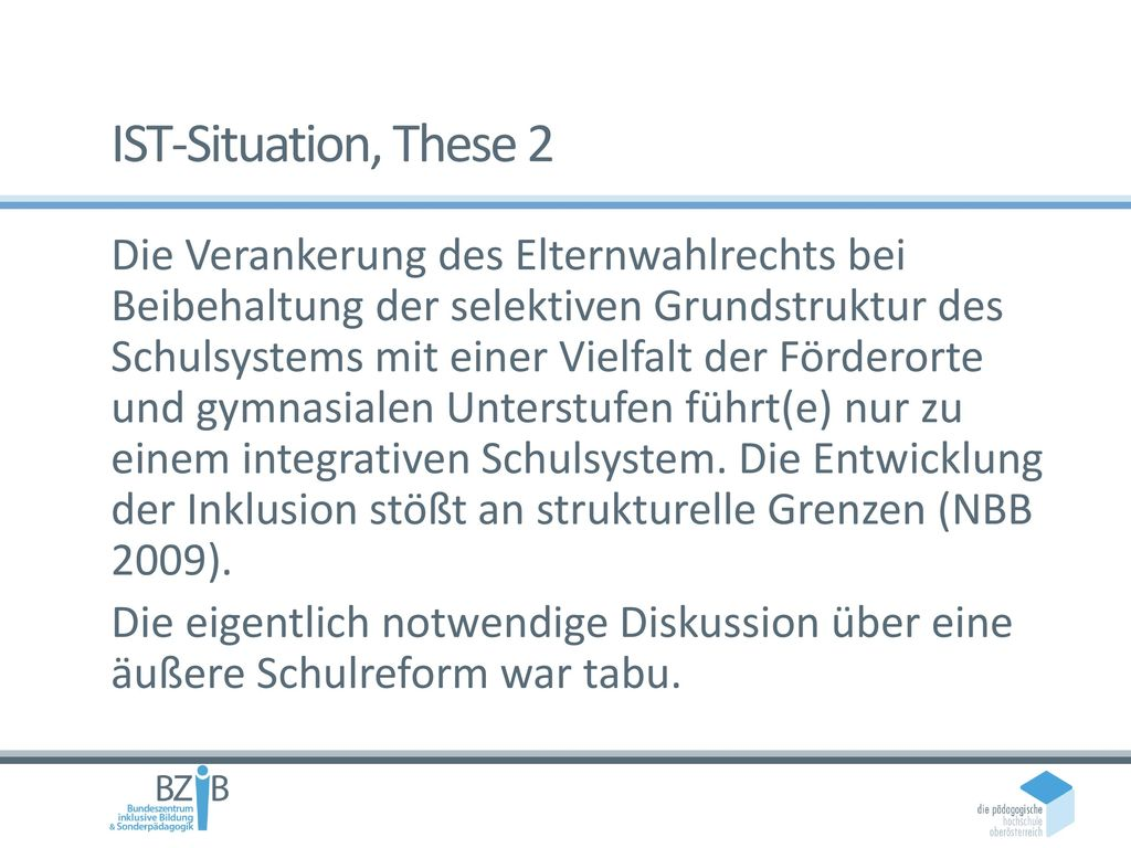 IST-Situation, These 2