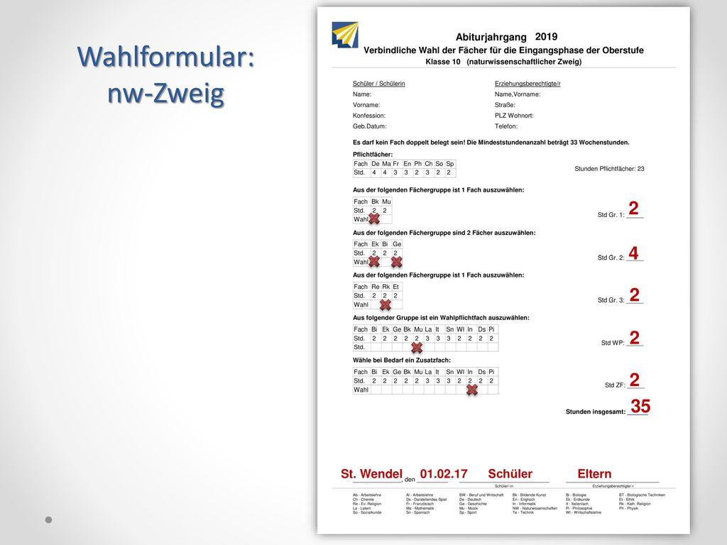 Wahlformular: nw-Zweig 2 4 2 2 2 35 20 St. Wendel 01.02.17 Schüler