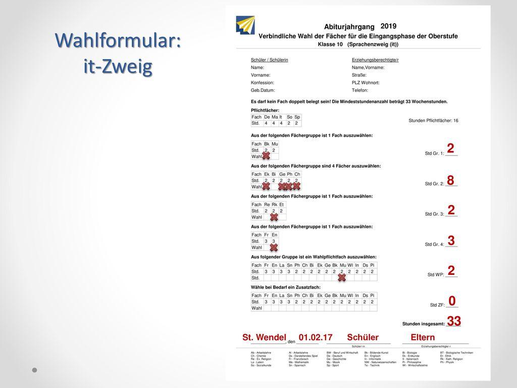 Wahlformular: it-Zweig 2 8 2 3 2 33 St. Wendel 01.02.17 Schüler Eltern