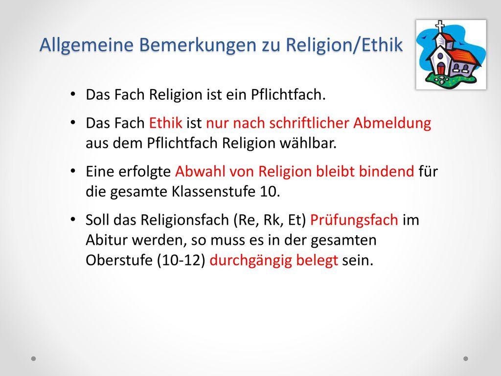Allgemeine Bemerkungen zu Religion/Ethik