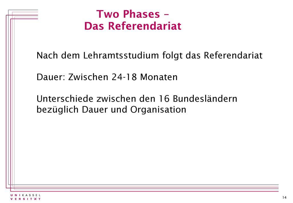 Two Phases – Das Referendariat