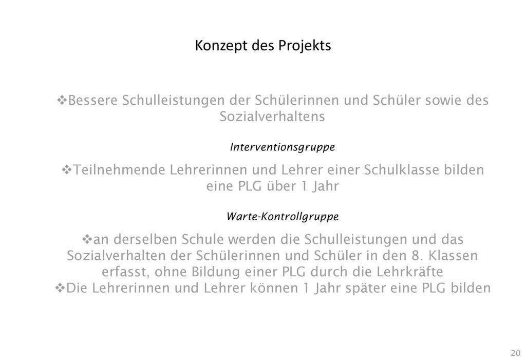 Konzept des Projekts Bessere Schulleistungen der Schülerinnen und Schüler sowie des Sozialverhaltens.