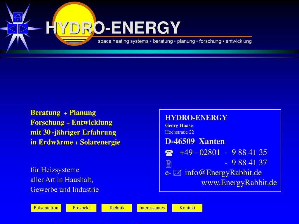 HYDRO-ENERGY 2 D-46509 Xanten +49 - 02801 - 9 88 41 35 - 9 88 41 37
