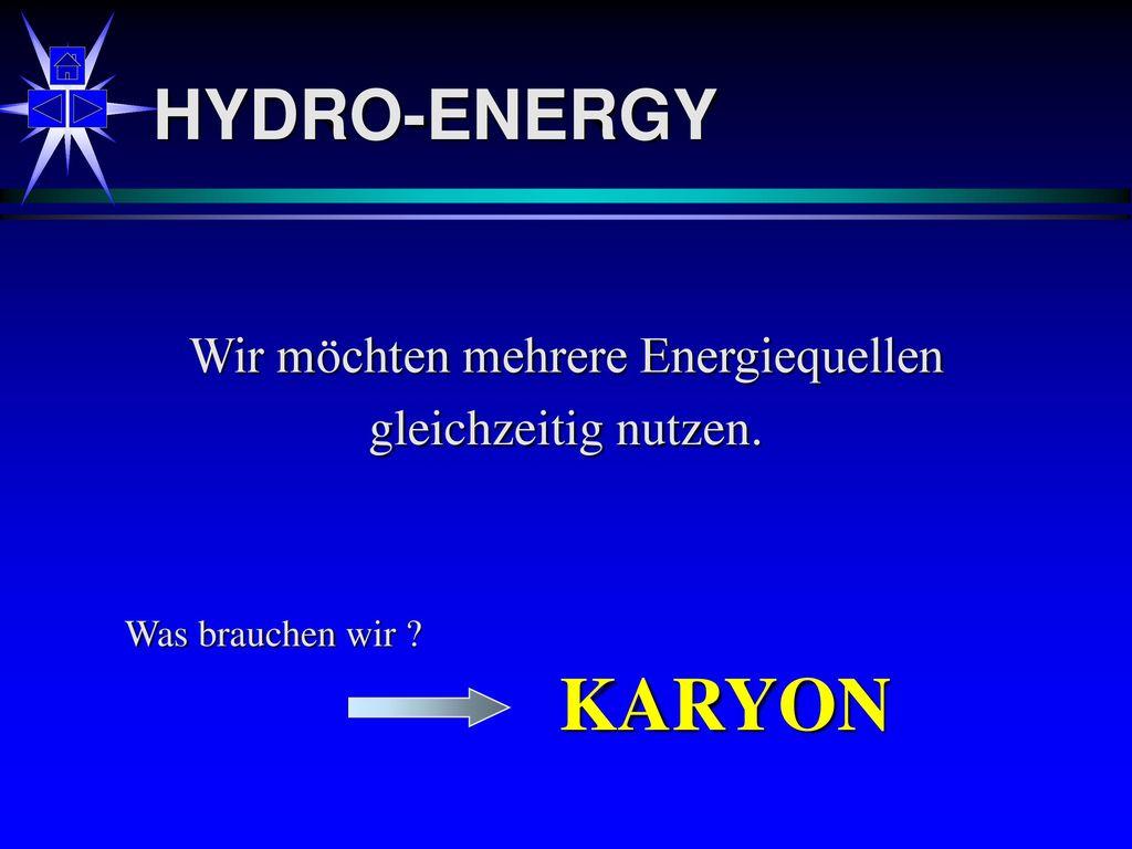 Wir möchten mehrere Energiequellen
