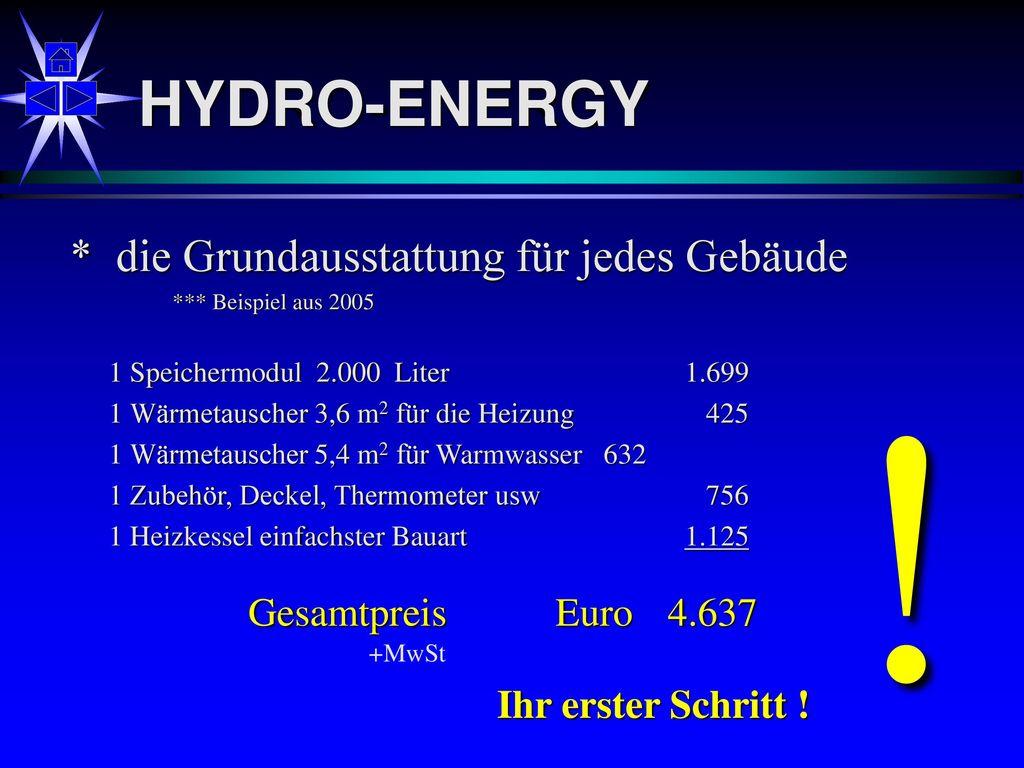 ! HYDRO-ENERGY * die Grundausstattung für jedes Gebäude